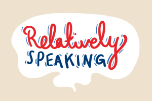 Relatively Speaking Publicity Image