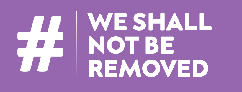 "The text ""We Shall Not Be Removed"""