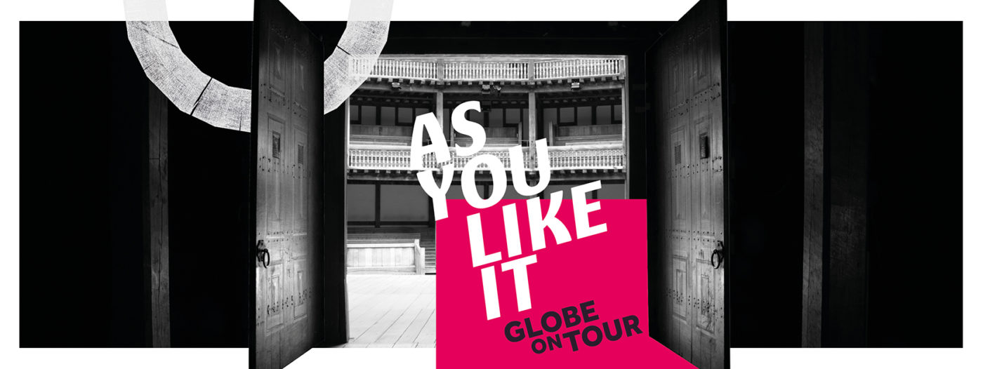 """A Promotional image for As You Like It. A black and white photograph taken from backstage, in the centre the double doors are open towards us, beyond which the Globe stage and auditorium are light by sunlight. The text """"As You Like It"""" is superimposed in the door opening, the bottom half of which is over a superimposed red oblong, on the bottom of which in black text it also says """"Globe On Tour"""""""