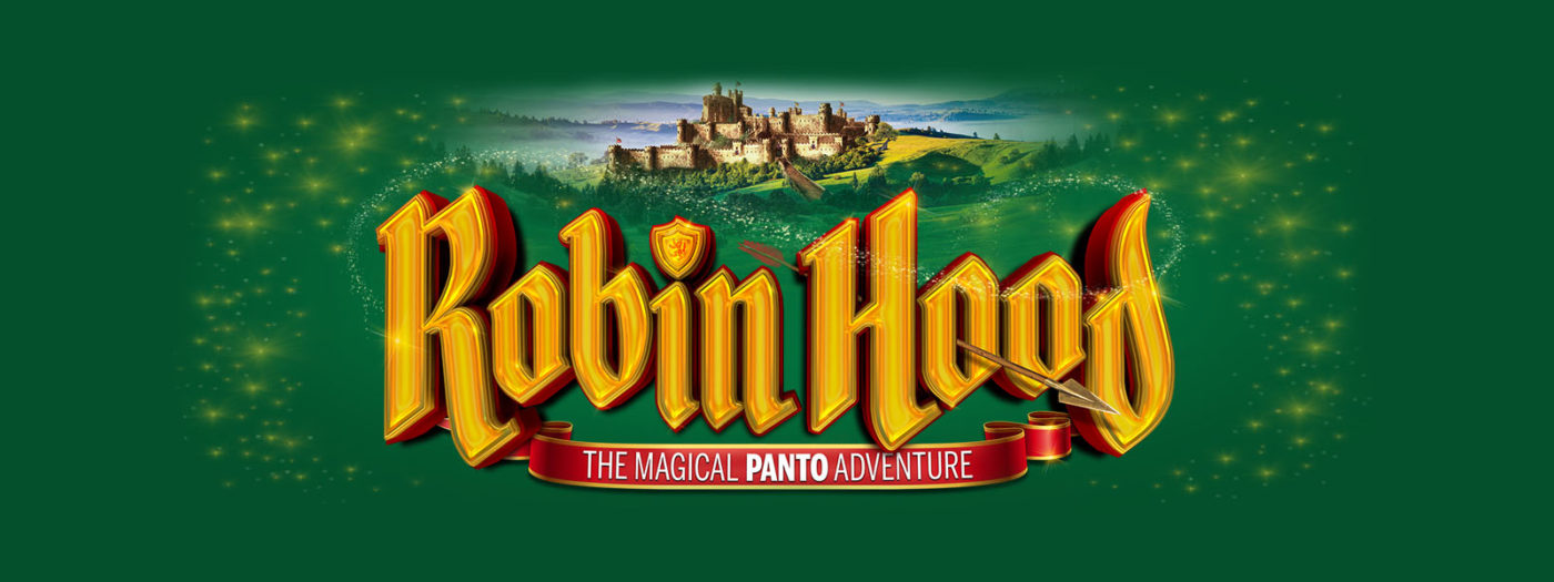 A sage green background with a small village amongst green hills above the text. Text reads: Robin Hood The Magical Panto Adventure. There's an arrow through the first O in the word Hood.