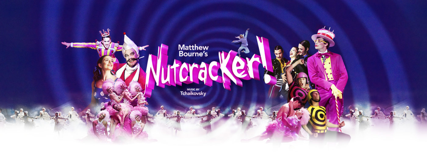 Colourful characters stand either side of the words, Matthew Bourne's Nutcracker! Music by Tchaikovsky. Six dancers in candyfloss hats strike a pose in front of a man with whipped cream for hair. A dancer in a magenta suit leans on a candy-cane walking stick. Other characters smile together above the chorus of ballerinas performing in a sugar white mist.