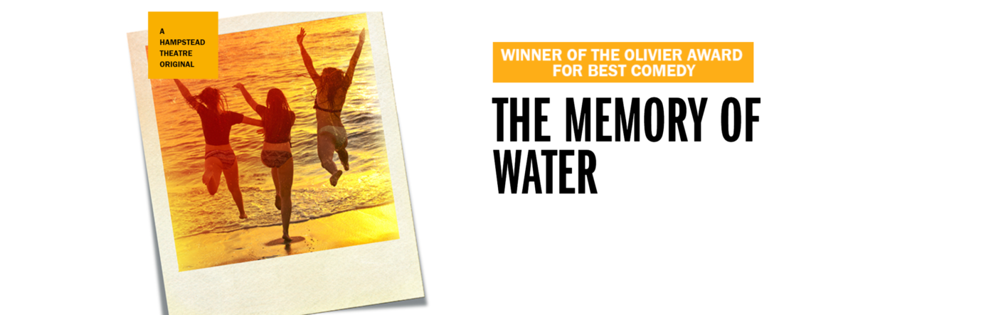 A Polaroid photo, yellowed with age, shows three girls in bikinis on a beach, running and leaping towards the water. Beside them are the words The Memory of Water, and above that 'winner of the Olivier Award for Best Comedy'. A note above the photo reads 'A Hampstead Theatre Original'.