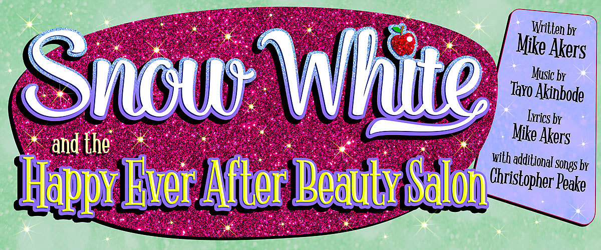 On a sparkling pink and green background, in a 50's style, are the words Snow White and the Happy Ever After Beauty Salon. The letter i in Snow White is dotted with a red apple. Little stars are scattered across the page and, on a scroll it says, Written by Mike Akers, Music by Tayo Akinbode, Lyrics by Mike Akers, with additional songs by Christopher Peake.