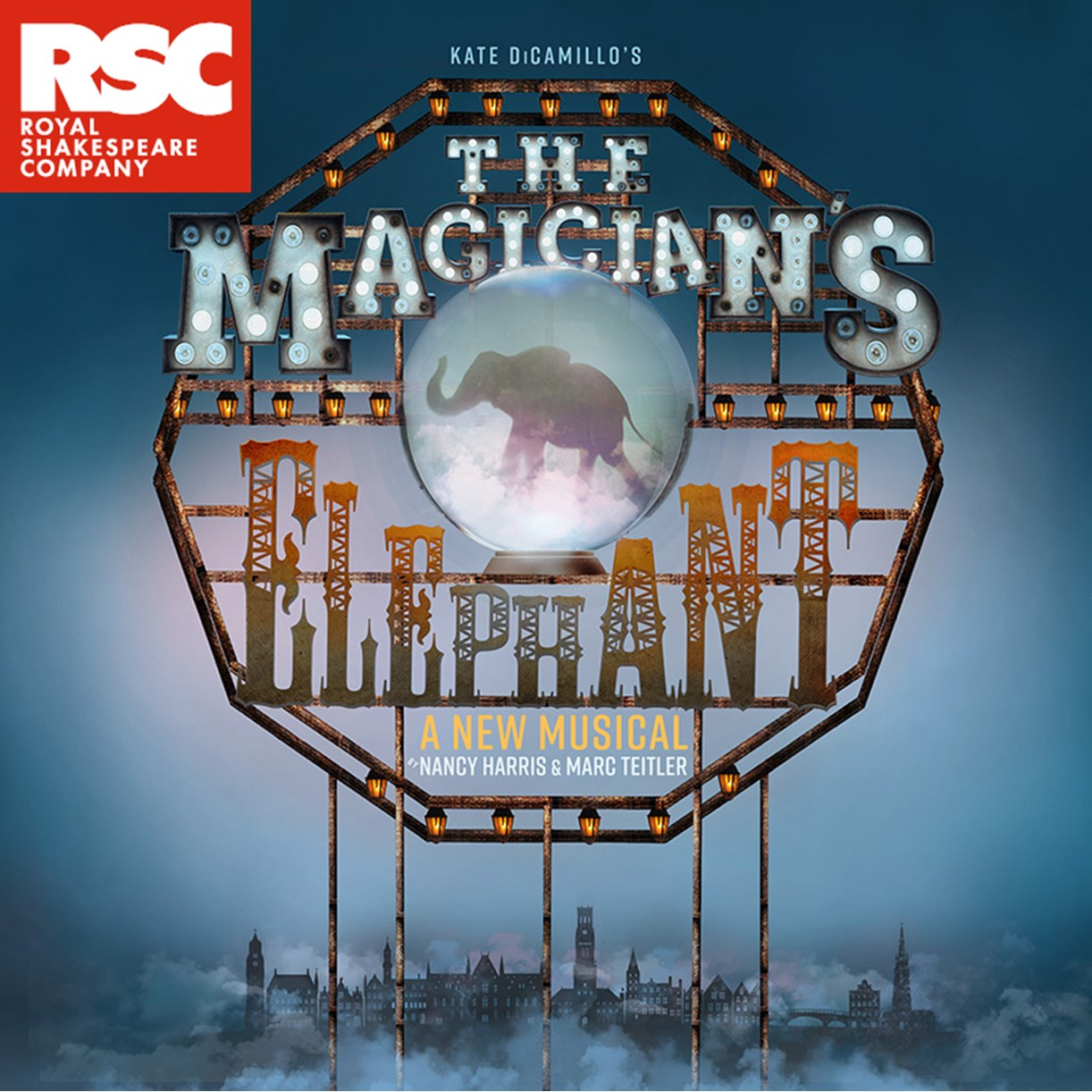 Above a misty cityscape a steampunk-style sign reads The Magician's Elephant. A few of the lights illuminating the lettering have burned out and the metal words look rusty. In the middle is a crystal ball revealing the shadow of an elephant.