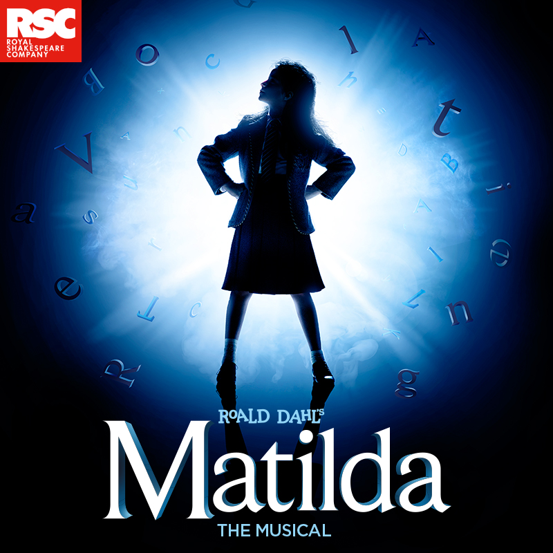 On a black background, the silhouette of a little girl is illuminated by a spotlight. Her hands are on her hips and she is jutting her chin up confidently. Individual letters surround her as if enchanted. The text reads, Roald Dahl's Matilda the Musical.